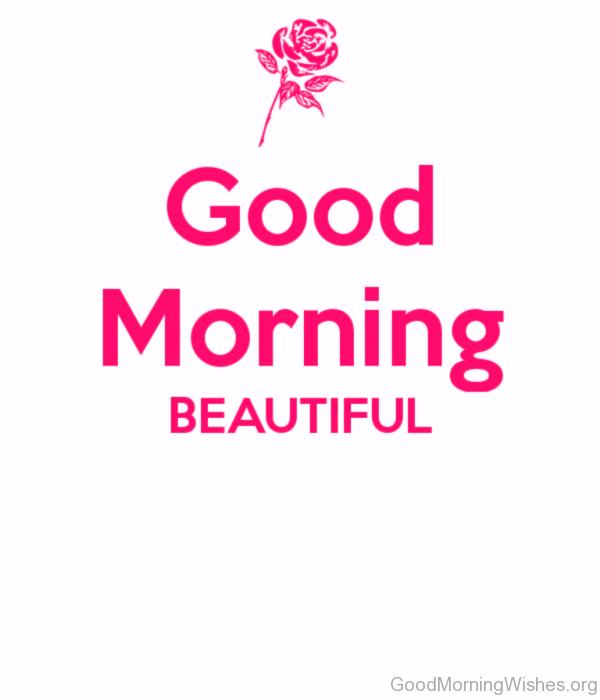 91 Beautiful Good Morning Wishes