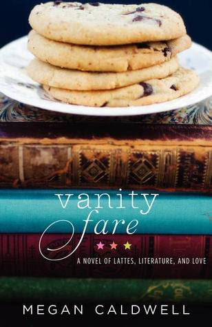 Vanity Fare: A novel of lattes, literature, and love