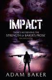 Book Cover Image. Title: Impact, Author: Adam  Baker