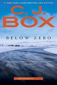 Below Zero by C. J. Box