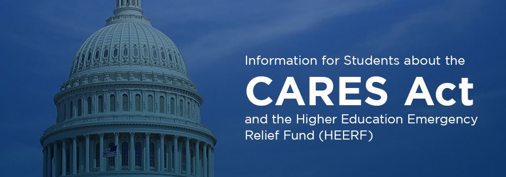 CARES Act - Higher Education Emergency Relief Fund ...
