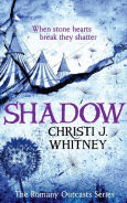 Title: Shadow (The Romany Outcasts Series, Book 2), Author: Christi J. Whitney