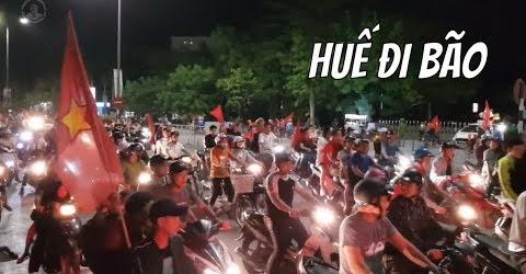 """Huế Đêm Qua """"Nóng Gần 100 Độ"""" Với Chiến Thắn Của Đội Tuyển Việt Nam"""