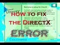How to fix DirectX error when you run a game [windows 8 / 8.1 / 10]