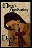 Nisey's Awakening (Doms of Chicago #1)