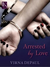 Arrested by Love: A Loveswept Contemporary Erotic Romance