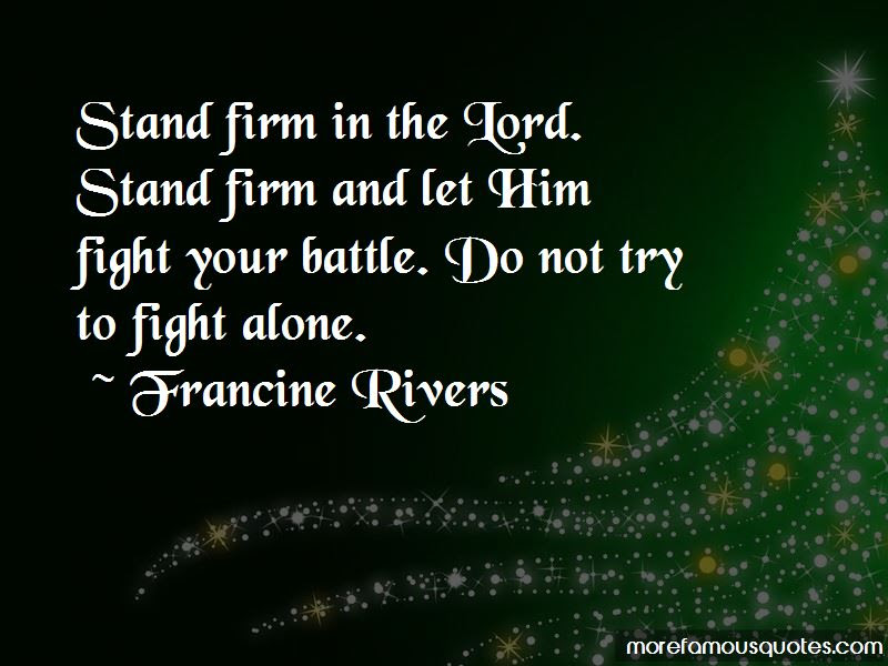 Stand Firm In The Lord Quotes Top 9 Quotes About Stand Firm In The