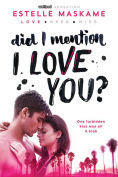 http://www.barnesandnoble.com/w/did-i-mention-i-love-you-estelle-maskame/1121904440?ean=9781492632160