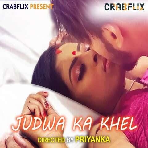 Judwa Ka Khel (2021) - CrabFlix WebSeries Season 1 (EP 3 Added)