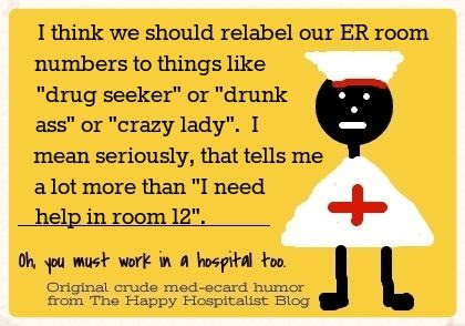 I think we should relabel the ER rooms ecard humor