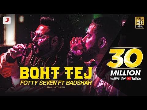 Boht Tej Lyrics – Badshah | Fotty Seven