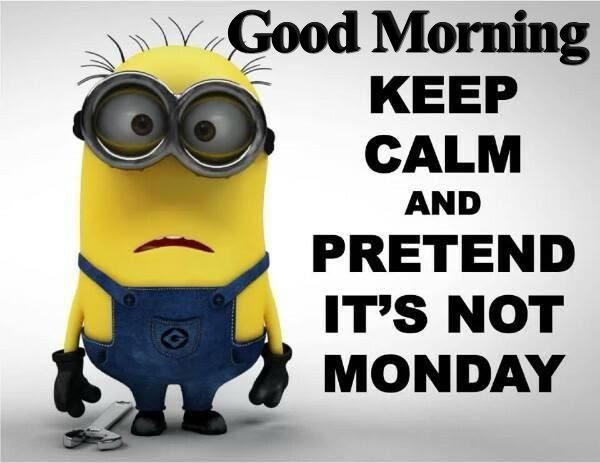 Good Morning Monday Minion Pictures Photos And Images For Facebook