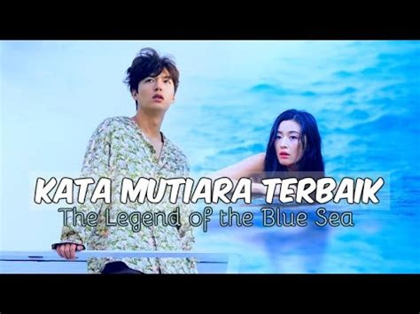 kata mutiara terbaik drama  legend   blue sea
