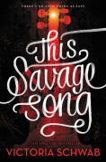 Title: This Savage Song, Author: Victoria Schwab