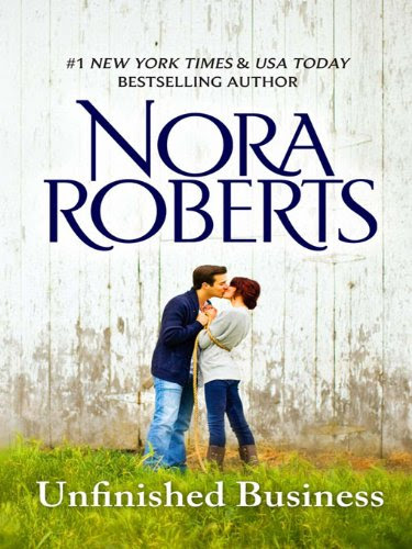 Unfinished Business (Silhouette Intimate Moments) by Nora Roberts
