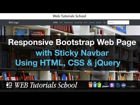Responsive Bootstrap Web Page with Sticky Navbar Using HTML