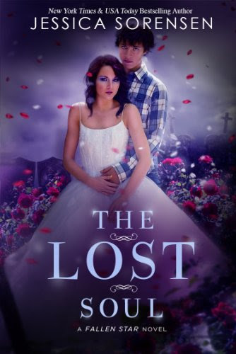 The Lost Soul (Fallen Soul Series, Book 1) by Jessica Sorensen