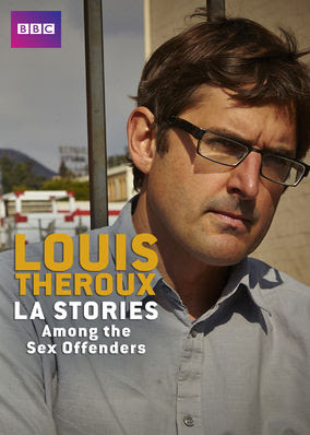 Louis Theroux: Among the Sex Offenders