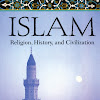 Islam Religion History And Civilization