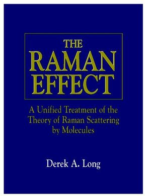 The Raman Effect: A Unified Treatment of the Theory of Raman Scattering by Molecules (0471490288) cover image