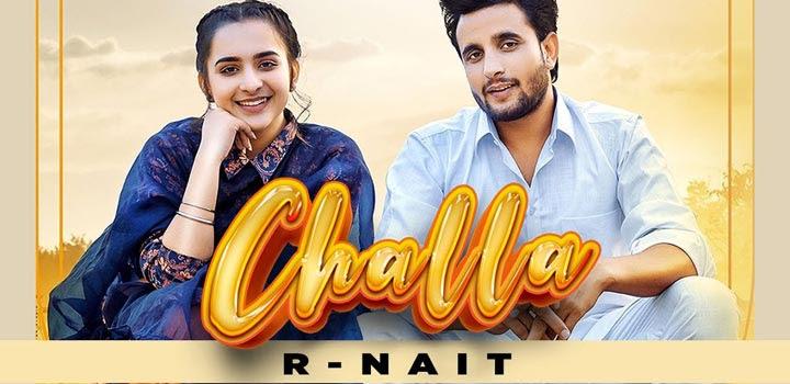 Challa Lyrics by R Nait