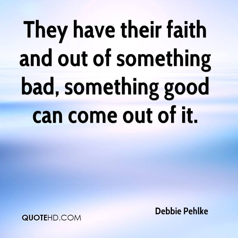 Debbie Pehlke Faith Quotes Quotehd