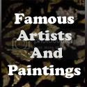 Famous Artists and Paintings