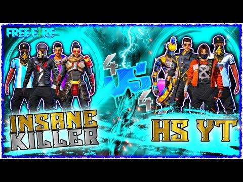Free Fire Gameplay - INS-K vs HS YT 4V4 - INSANE KILLER