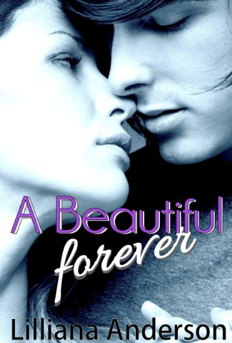 A Beautiful Forever: A Beautiful Series Novel by Lilliana Anderson