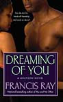 Dreaming Of You ~ Francis Ray