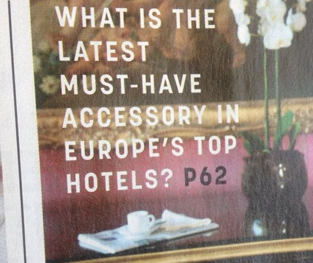 The Latest Must-Have Accessory In Europe's Top Hotels