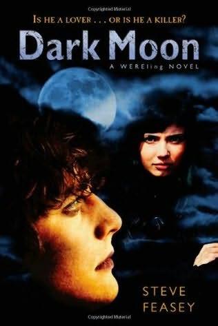 Dark Moon Changeling Book 2 By Steve Feasey