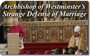 Archbishop of Westminster's Strange Defense of Marriage