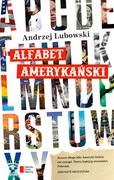 Alfabet amerykański Andrzej Lubowski - ebook mobi, epub