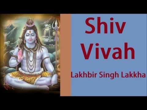 Shiv Vivah   Lakhbir Singh Lakkha   शिव विवाह कथा    Shiv Vivah Sampuran Katha