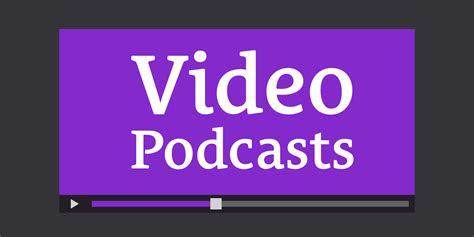pros  cons  video podcasting  caleb wojcik