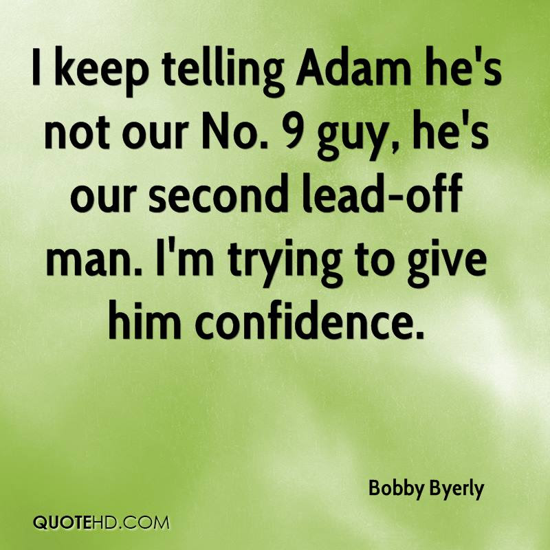 Bobby Byerly Quotes Quotehd