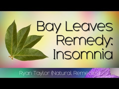 Bay Leaves: for Insomnia (Sleep Aid)