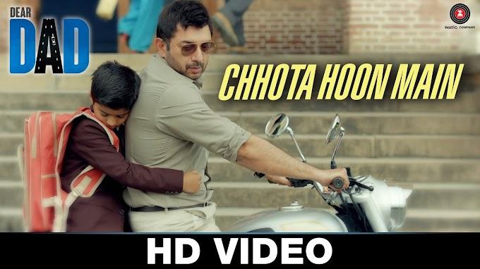 Chota Hoon Main Lyrics - Jasleen Royal   Dear Dad