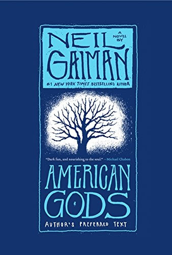 American Gods: Author's Preferred TextBy Neil Gaiman