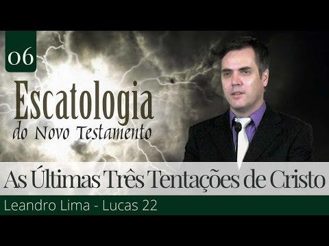As Últimas Três Tentações de Cristo - Leandro Lima
