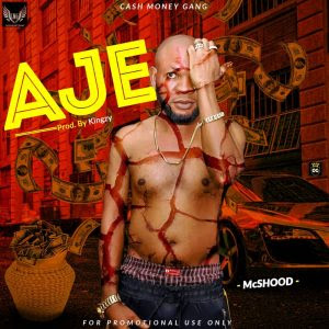 Download Music Mp3:- McShood – Aje