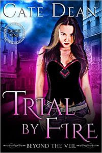 Trial by Fire by Cate Dean