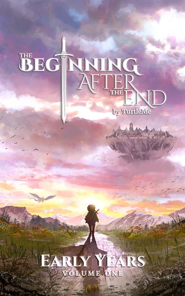 Early Years (The Beginning After The End Book 1) by Brandon TurtleMe  BookLife