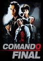 Comando Final | filmes-netflix.blogspot.com
