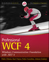 Professional WCF 4: Windows Communication Foundation with .NET 4  (0470563141) cover image