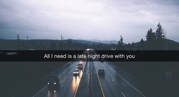 Quotes Tumblr Late Night Drive Quotes Tumblr