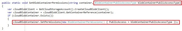 Windows Azure Blob Storage with blob containers, permissions and metadata