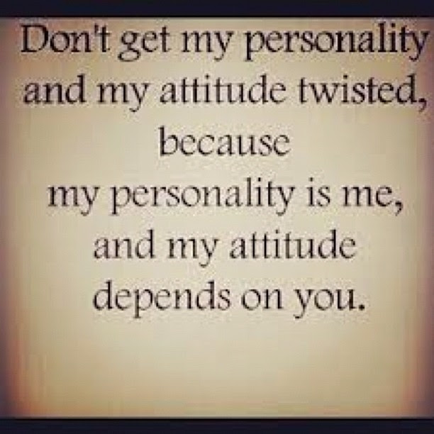 Personality And Attitude Pictures Photos And Images For Facebook