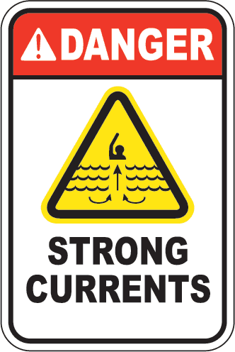 Danger: Strong Currents